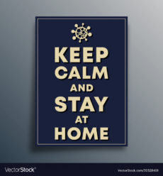 printable keep calm and stay at home poster template vector image keep calm poster template example
